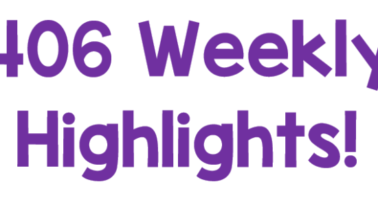 406 – Weekly Highlights